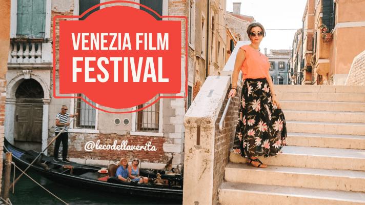 Venezia film festival, una città da visitare e amare