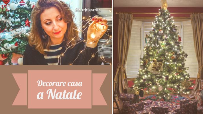 Come decorare casa per Natale? Ecco qualche idea