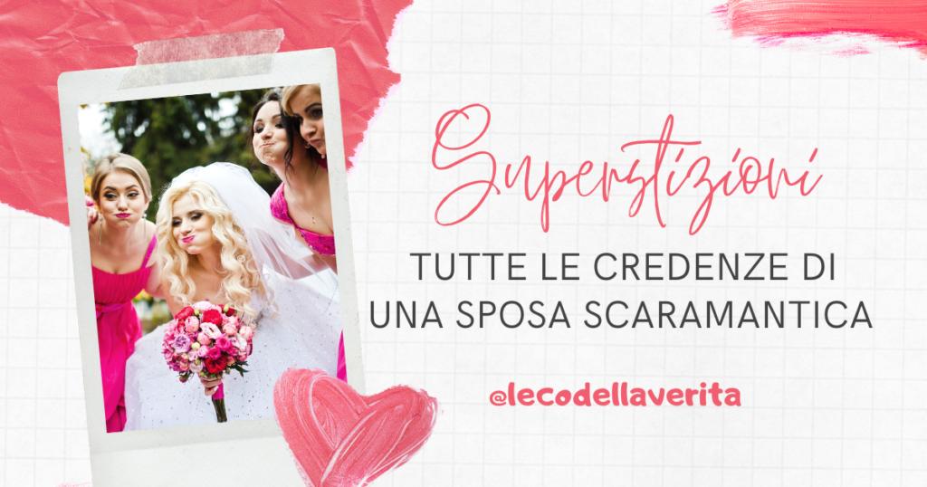 Ecco le 11 superstizioni della sposa