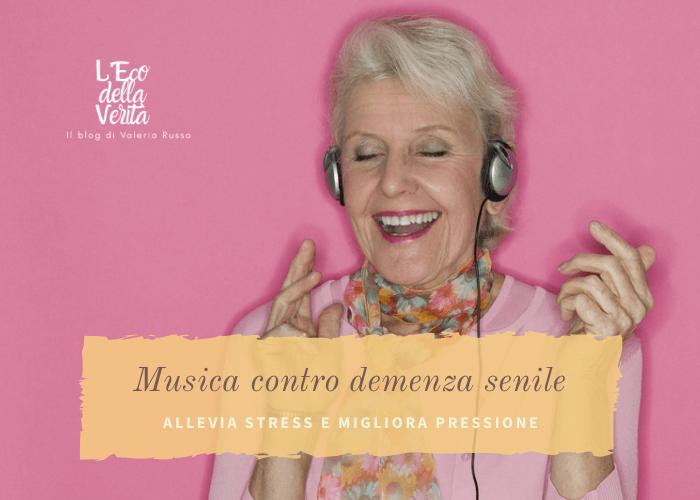Musica per guarire e demenza senile