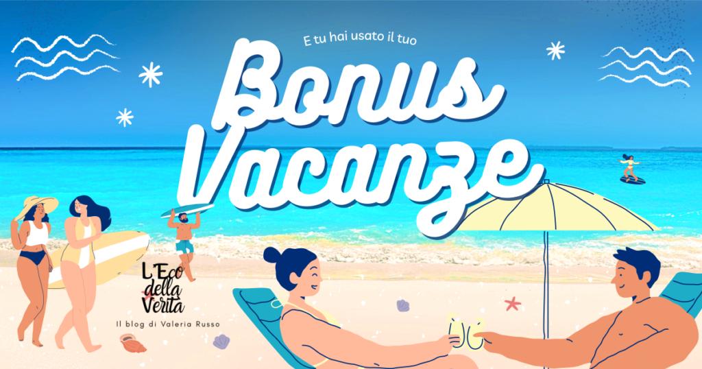 Bonus vacanze 2021 come chiederlo e a chi spetta